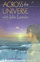 Across the Universe with John Lennon