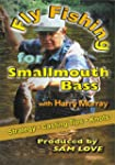 Fly Fishing for Smallmouth Bass with...