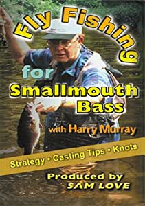 Fly Fishing for Smallmouth Bass with Harry Murray