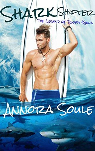 Shark Shifter (The Legend of Tenifa Kekoa): A BBW Paranormal Shifter Romance (English Edition)