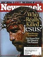 Newsweek February 16, 2004, Volume CXLIII,…