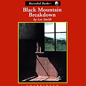 Black Mountain Breakdown Audiobook