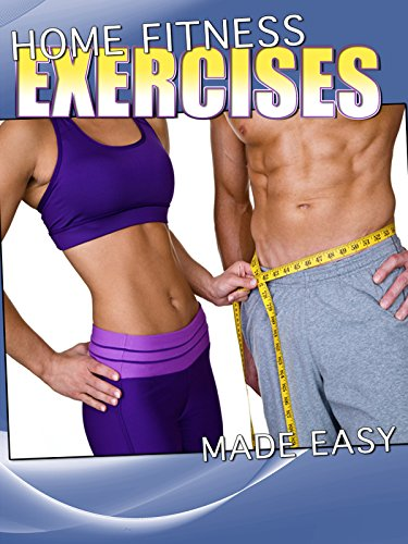 Home Fitness Exercises Made Easy on Amazon Prime Instant Video UK