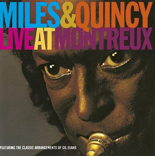 Miles Davis - Miles & Quincy Live at Montreux - Zortam Music