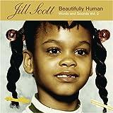 Beautifully Human: Words & Sounds 2 ~ Jill Scott