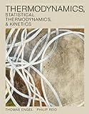 Thermodynamics, Statistical Thermodynamics, & Kinetics (3rd Edition)