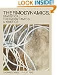 Thermodynamics, Statistical Thermodyn...