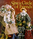img - for Sew A Circle Of Friends: Adorable Cloth Doll Projects book / textbook / text book