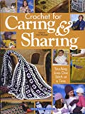 img - for Crochet for Caring & Sharing book / textbook / text book