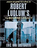 Robert Ludlum Robert Ludlum's The Bourne Legacy