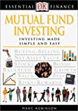 Mutual Fund Investing (Essential Finance) (0789471752) by Robinson, Marc