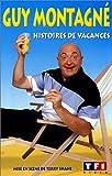 echange, troc Guy Montagné : Histoires de vacances [VHS]