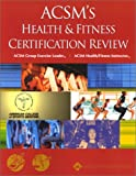 ACSM's Health & Fitness Certification Review
