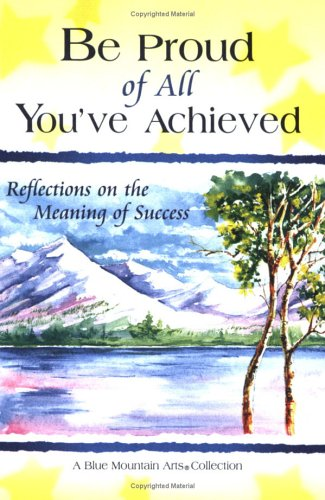 Be Proud of All You'Ve Achieved: Poems on the Meaning of Success (Self-Help & Recovery)