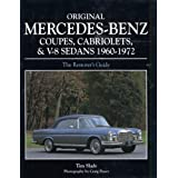 Original Mercedes-Benz Coupes and Cabriolets and V-8 Sedans 1960-1972by Tim Slade