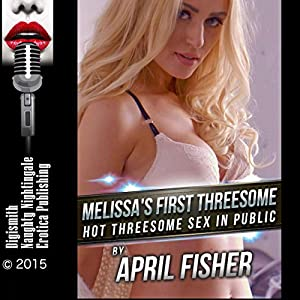 Melissa's First Threesome Audiobook