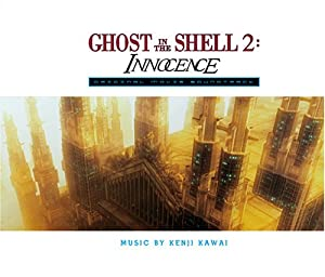 Ghost in the Shell 2: Innocence: Original Movie Soundtrack