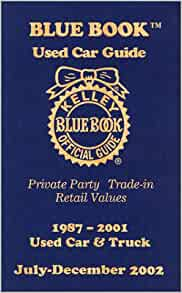 kelley blue book used car guide private party trade in retail values 1987 2001 used car and. Black Bedroom Furniture Sets. Home Design Ideas