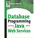 Oracle Database Programming using Java and Web Services.von &#34;Kaussi Mensah&#34;