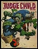 Judge Child: Pt. 3 (Chronicles of Judge Dredd)
