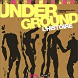 Underground: L'Histoire (French Edition) (220725285X) by Bizot, Jean-François