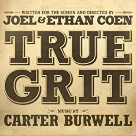 True Grit: Carter Burwell