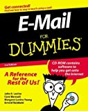 E-Mail for Dummies, Second Edition John R. Levine, Carol Baroudi, Margaret Levine Young, Arnold Reinhold