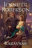 Karavans #1 (Sword) (0756401720) by Roberson, Jennifer