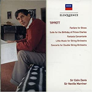 Tippett Suite For The Birthday Of Prince Charles Little Music For Strings Fan from Universal Classics