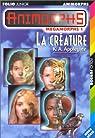 Animorphs - Mégamorphs, Tome 1 : La Créature par K. A. Applegate