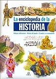 La Enciclopedia de La Historia (Spanish Edition)