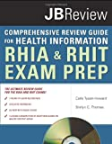 The Comprehensive Review Guide for Health Information (Tyson-Howard, Comprehensive Review Guide for Health Information)