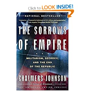 Militarism, Secrecy, and the End of the Republic - Chalmers Johnson