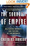 The Sorrows of Empire: Militarism, Se...