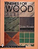 img - for Finishes for Wood (Schiffer Book for Woodworkers) book / textbook / text book