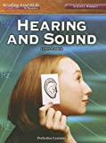 Hearing And Sound (Reading Essentials in Science - Physical Science) (0756947057) by Lewis Parker