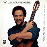 William Kanengiser: Rondo Alla Turka CD