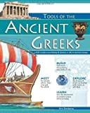 W. Eric Martin Tools of the Ancient Greeks: A Kid's Guide to the History and Science of Life in Ancient Greece (Tools of Discovery) by Martin, W. Eric published by Nomad Press (2006)