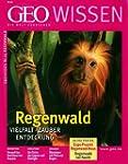 Geo Wissen 25/00: Regenwald. Vielfalt...