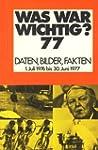 Meyers Jahreslexikon 1976/77. Was war...