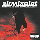 Return Of The Bumpasaurus [Explicit]