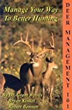 Deer Management 101: Manage Your Way to Better Hunting