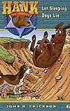 Let Sleeping Dogs Lie (Hank the Cowdog #6) (0141303824) by Erickson, John R.