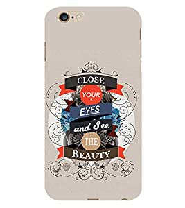 Vizagbeats Close and See Back Case Cover for Apple Iphone 6