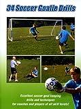 Soccer Coaching:34 Soccer Goalie Drills