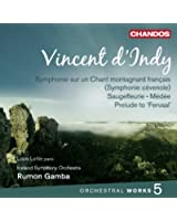 Indy: Orchestral Works, Vol. 5