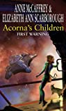 Anne McCaffrey Acorna's Children : First Warning