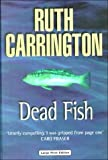 img - for Dead Fish (Ulverscroft Large Print Series) book / textbook / text book