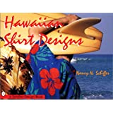Hawaiian Shirt Designs (Schiffer Design Book)