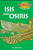 Isis and Osiris (Looking at Egyptian Myths and Legends)